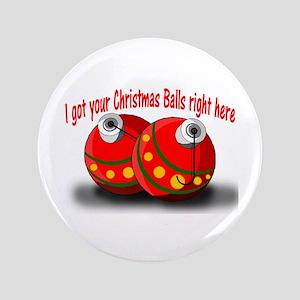 """Christmas Balls 3.5"""" Button"""