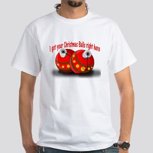 Christmas Balls White T-Shirt