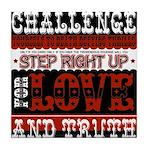 Love Challenge Tile Coaster