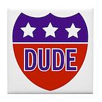 Dude Tile Coaster