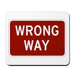 Wrong Way Mousepad