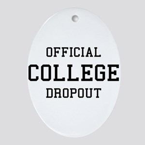 Official College Dropout Ornament (Oval)