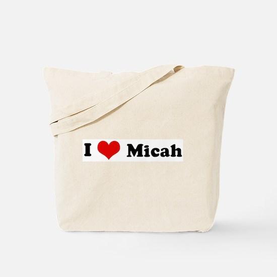 I Love Micah Tote Bag