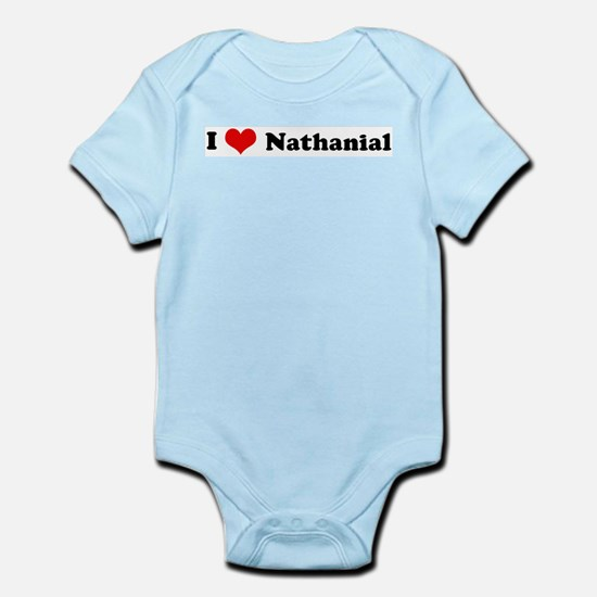 I Love Nathanial Infant Creeper