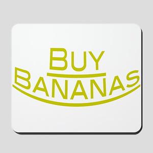 Buy Bananas Mousepad