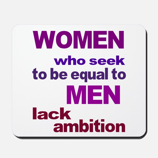 Women Equal Men Mousepad