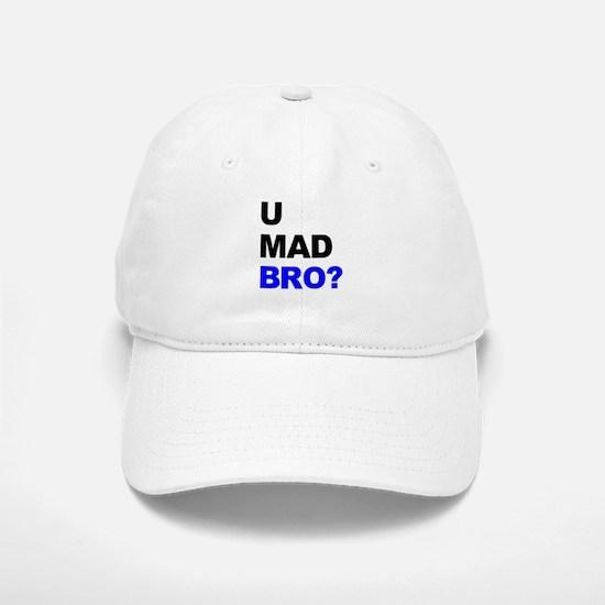 You Mad Bro? Baseball Baseball Cap