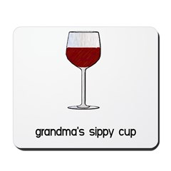 Grandma's Sippy Cup Mousepad