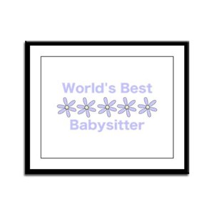 Best Babysitter Framed Panel Print