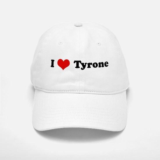 I Love Tyrone Baseball Baseball Cap
