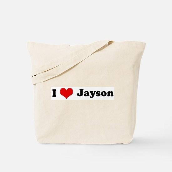 I Love Jayson Tote Bag