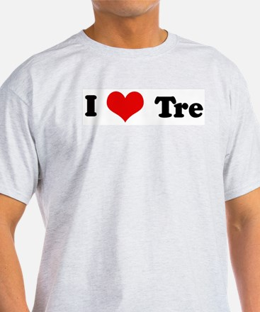 I Love Tre Ash Grey T-Shirt