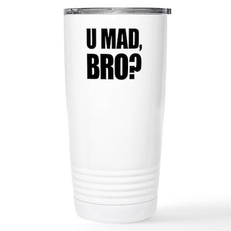 U Mad, Bro? Stainless Steel Travel Mug