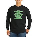 Real programmers - Long Sleeve Dark T-Shirt