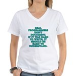 Real programmers - Women's V-Neck T-Shirt
