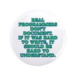 Real programmers - Button
