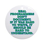 Real programmers - Round Ornament