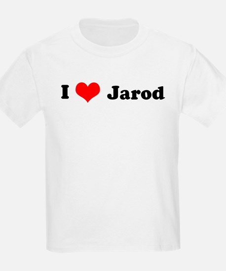 I Love Jarod Kids T-Shirt