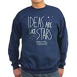 Ideas are like Stars Sweatshirt (dark)