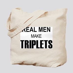 Real Men Triplets Tote Bag