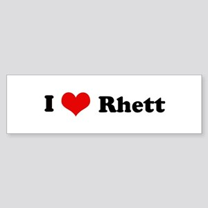 I Love Rhett Bumper Sticker