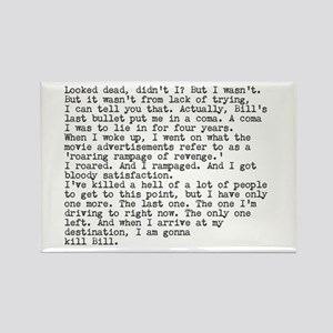 Kill Bill dialogue Rectangle Magnet