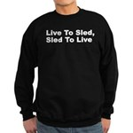 Live to Sled Sweatshirt (dark)