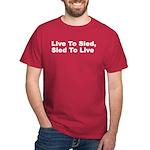 Live to Sled Dark T-Shirt