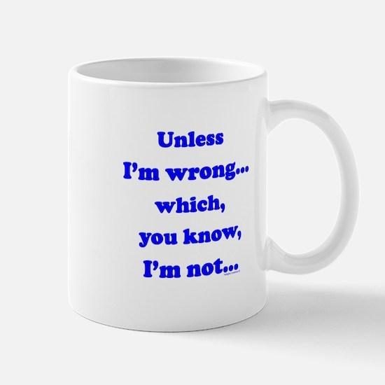 Not Wrong Mug