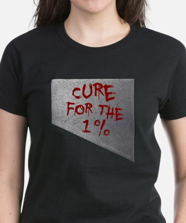 Cure for the 1 percent Women's Dark T-Shirt