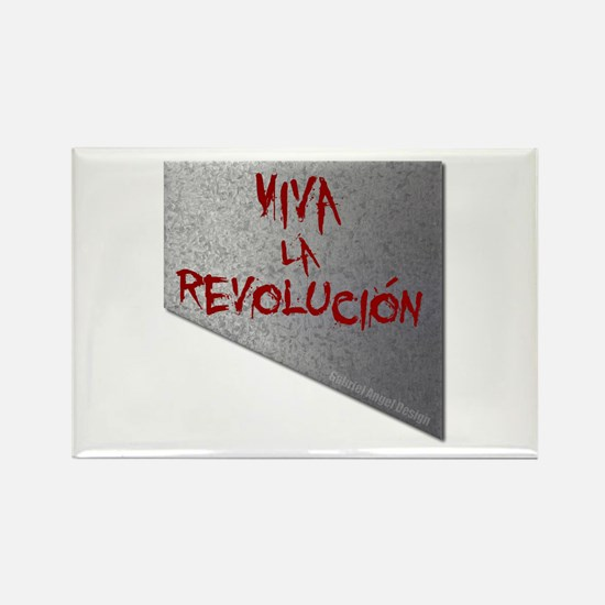 Viva la Revolucion Rectangle Magnet