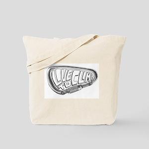 Live to Climb Tote Bag