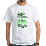 Resist Peer Pressure White T-Shirt