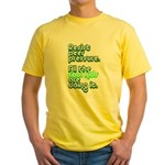 Resist Peer Pressure Yellow T-Shirt