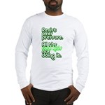 Resist Peer Pressure Long Sleeve T-Shirt