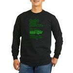 Resist Peer Pressure Long Sleeve Dark T-Shirt
