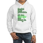 Resist Peer Pressure Hooded Sweatshirt