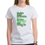 Resist Peer Pressure Women's T-Shirt