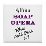 What Would Olivia Do? Tile Coaster