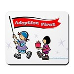 Adoption First Mousepad