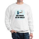 GAS PRICES ATE MY WALLET Sweatshirt