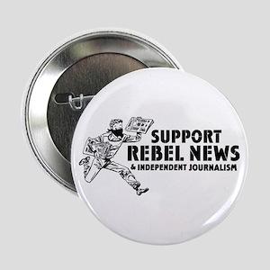 "Support Rebel News 2.25"" Button"