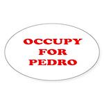 Occupy for Pedro STICKERS Sticker (Oval 50 pk)