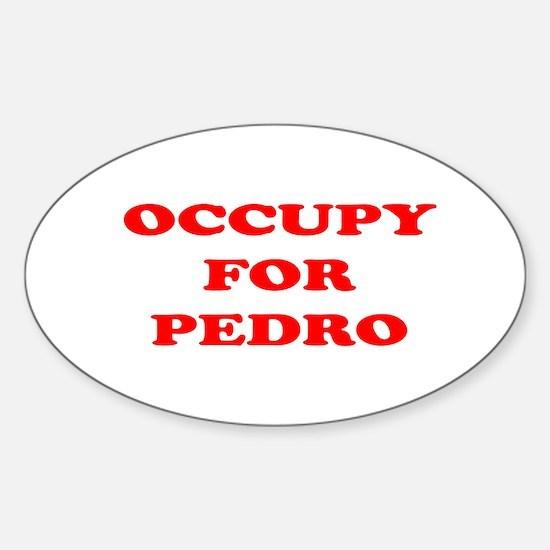 Occupy for Pedro STICKERS Sticker (Oval)