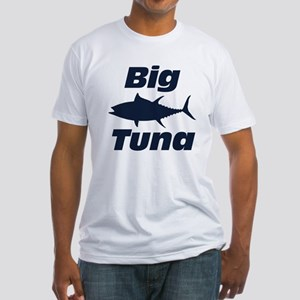 Big Tuna Fitted T-Shirt