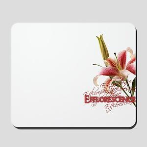 Efflorescence Mousepad