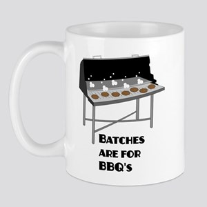 Batches are for Barbecues - Mug