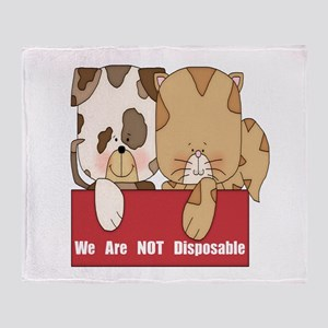 Pets Not Disposable Throw Blanket