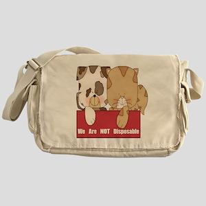 Pets Not Disposable Messenger Bag