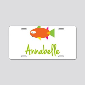 Annabelle is a Big Fish Aluminum License Plate